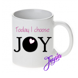 Tazza today i choose joy